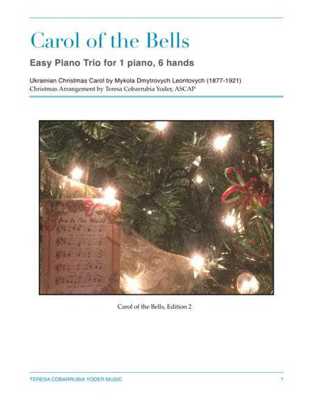Carol of the Bells, Easy Piano Trio Arrangement (six hands, one piano) by Teresa Cobarrubia Yoder, ASCAP