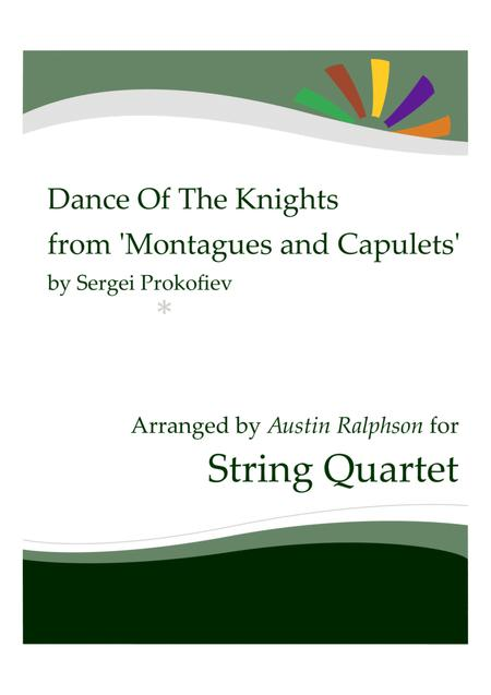 Dance Of The Knights from 'Montagues and Capulets' - string quartet