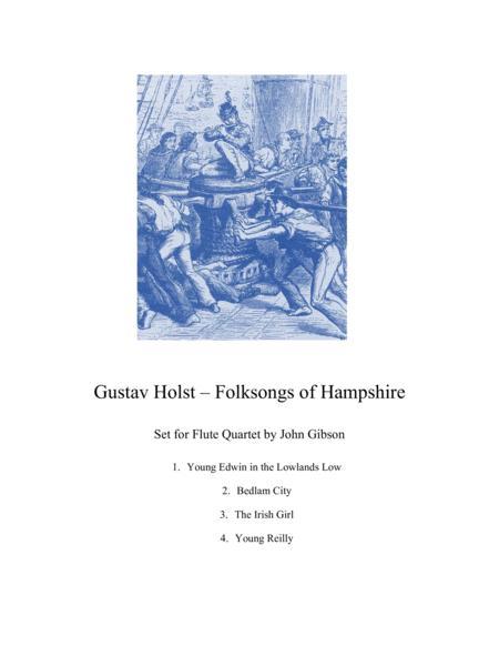 Gustav Holst - Folksongs of Hampshire set for Flute Quartet