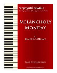 Melancholy Monday