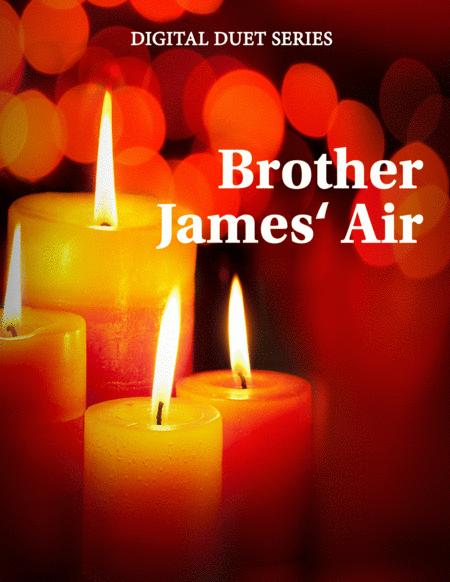 Brother James' Air for Flute or Oboe or Violin & Cello or Bassoon - Music for Two