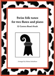 12 Swiss folk tune for two flutes and piano - Arabi-Marsch - Canton Basel-Stadt