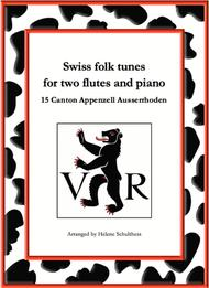 15 Swiss folk tune for two flutes and piano - Ecossaise - Canton Appenzell Ausserrhoden