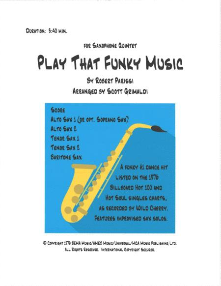 Play That Funky Music - for Saxophone Quintet (AATTB or SATTB)