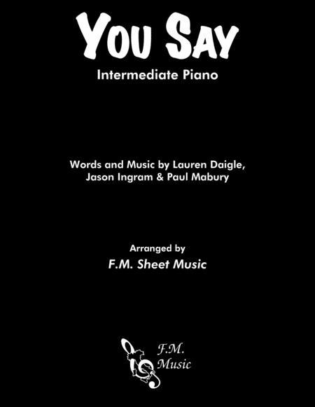 You Say (Intermediate Piano)