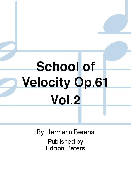School of Velocity Op.61 Vol.2