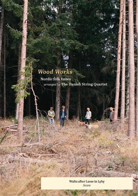 Wood Works - Waltz after Lasse in Lyby