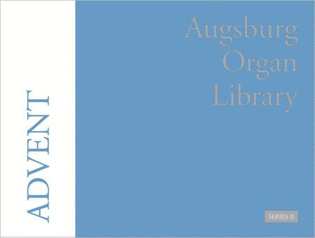 Augsburg Organ Library Advent Series 2