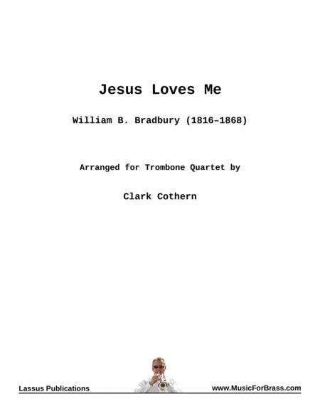 Jesus Loves Me for Trombone Quartet