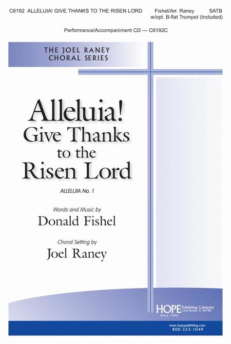 Alleluia! Give Thanks to the Risen Lord