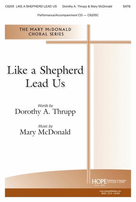 Like A Shepherd Lead Us