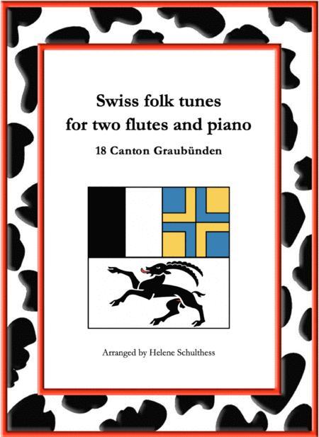18 Swiss folk tune for two flutes and piano - La Champagne - Kontratanz - Canton Graubünden