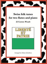 22 Swiss folk tune for two flutes and piano - Venus-Galopp - Canton Waadt