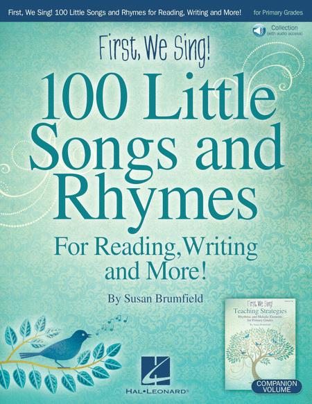 First, We Sing! 100 Little Songs And Rhymes (primary K-2 Collection)