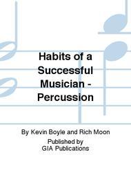 Habits of a Successful Musician - Percussion
