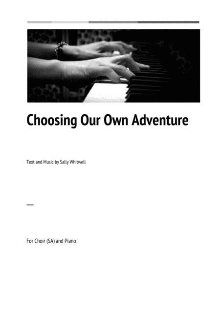 Choosing Our Own Adventure