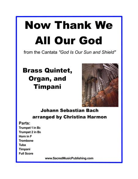 Now Thank We All Our God – Brass, Timpani, and Organ