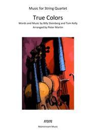 True Colors - String Quartet/Orchestra
