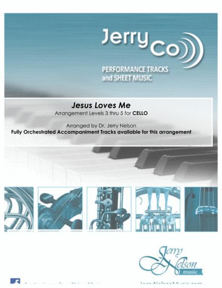 Jesus Loves Me  (Arrangements Level 3-5 for CELLO + Written Acc) Hymn