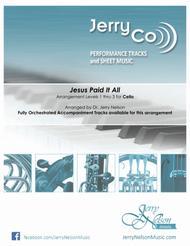 Jesus Paid It All  (Arrangements Level 1-3 for CELLO + Written Acc) Hymn