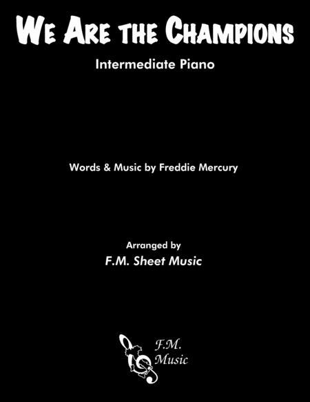 We Are The Champions (Intermediate Piano)