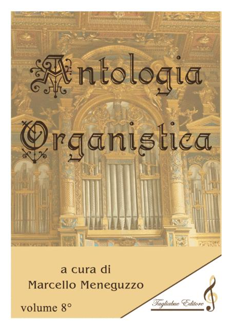 ANTHOLOGY OF ORGAN MASTERPIECES - 8th Volume (of 10) - look at the list of songs inside