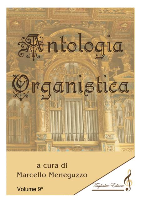 ANTHOLOGY OF ORGAN MASTERPIECES - 9th Volume (of 10) - look at the list of songs inside