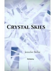 Crystal Skies (2013) - orchestra