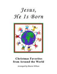 """Jesus, He Is Born (""""The Huron Carol"""" for solo Piano)"""