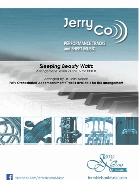 Sleeping Beauty Waltz  (Arrangements Level 2+ thru 5 for CELLO +Written Acc)