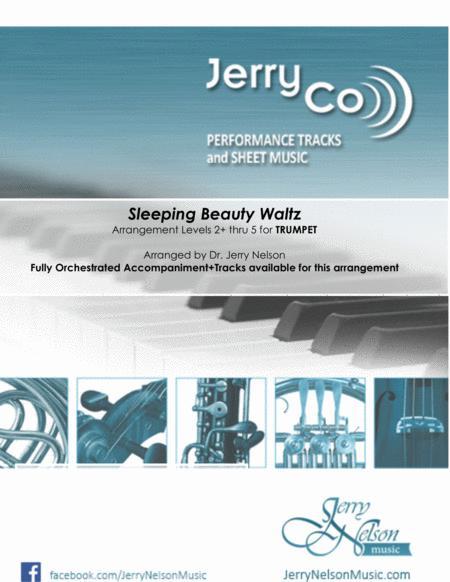 Sleeping Beauty Waltz  (Arrangements Level 2+ thru 5 for TRUMPET + Written Acc)