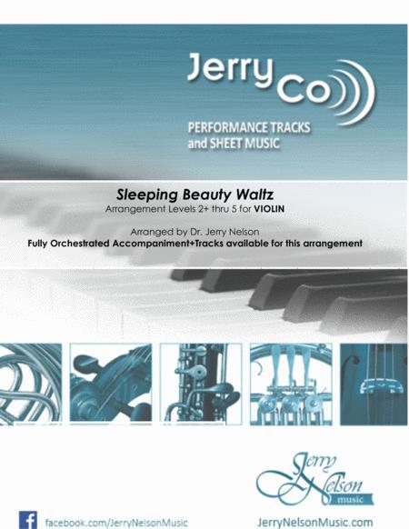 Sleeping Beauty Waltz  (Arrangements Level 2+ thru 5 for VIOLIN + Written Acc))