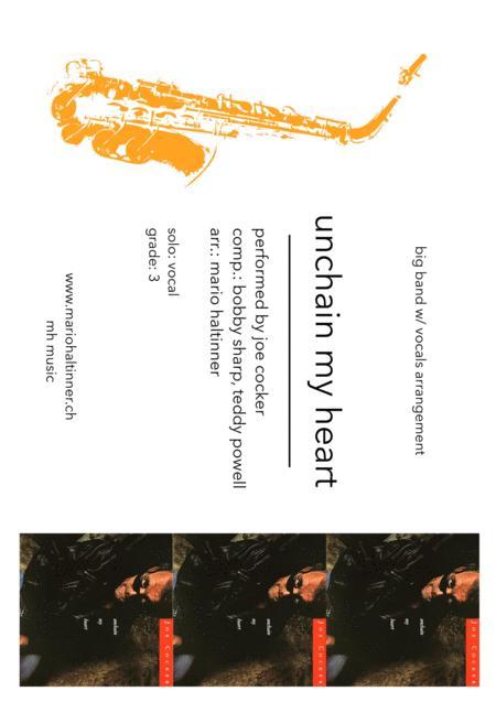 Unchain My Heart- Joe Cocker - Jazz Ensemble w/ vocals - score & parts