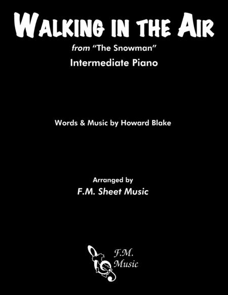 Walking In The Air (Intermediate Piano)
