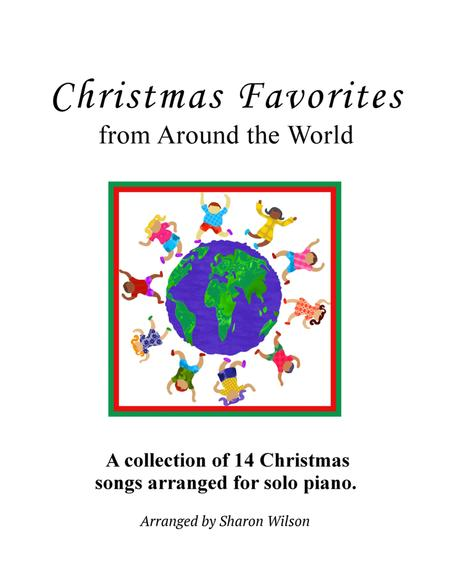 Christmas Favorites from Around the World (a Collection of 14 Intermediate Piano Solos)