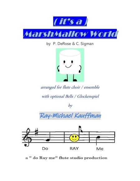 ( it's a ) A Marshmallow World - for flute choir / ensemble with optional bells / glockenspiel - 2018 Holiday Contest Entry