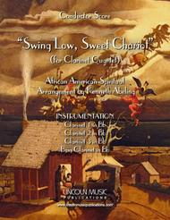 Swing Low, Sweet Chariot (for Clarinet Quartet)