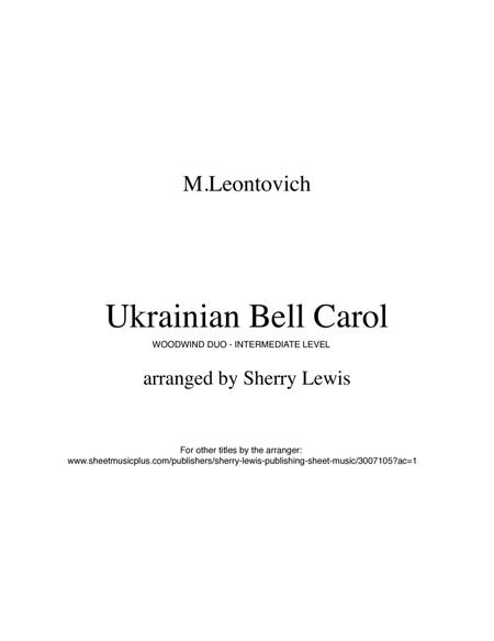 Ukrainian Bell Carol - Carol of the Bells WOODWIND DUO (for woodwind duo, for two flutes, for two oboes, for flute and oboe)