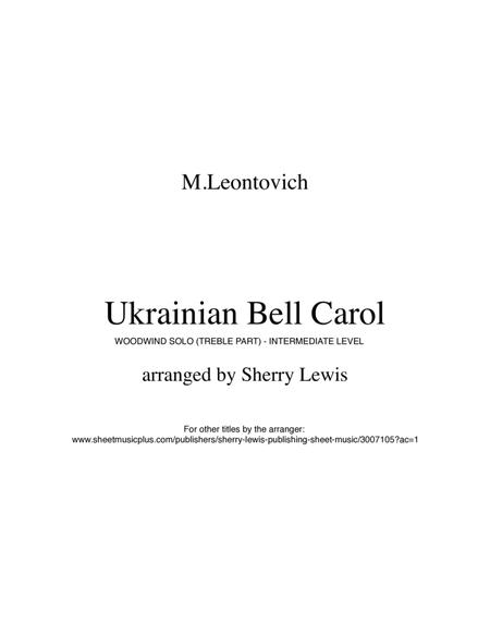 Ukrainian Bell Carol - Carol of the Bells WOODWIND SOLO or any treble clef instrument (for woodwind solo, for flute solo, for oboe solo)