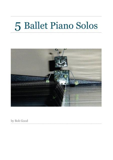 5 Ballet Piano Solos