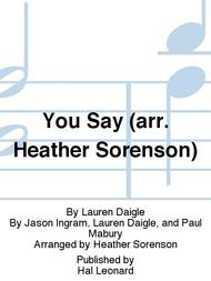 You Say (arr. Heather Sorenson)
