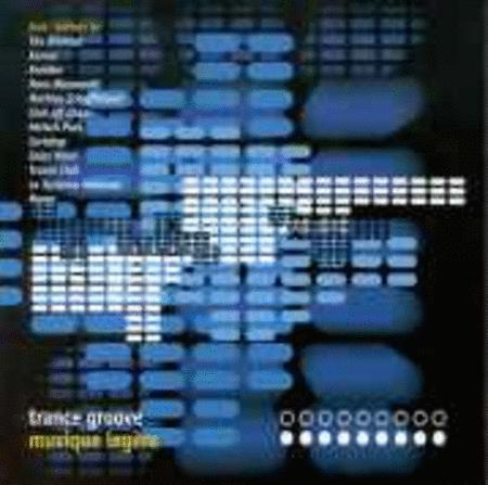 Trance Groove - Musique Legere