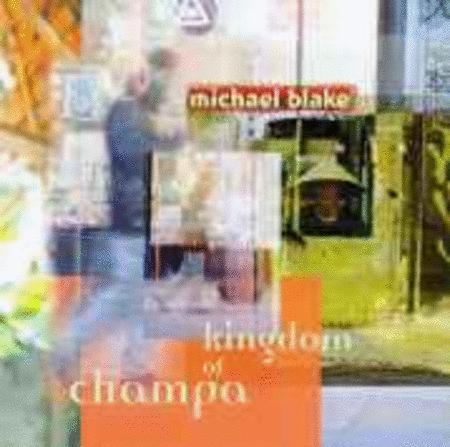 Michael Blake - Kingdom of Champa