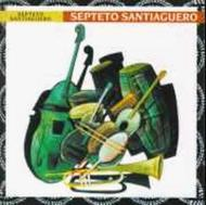 Septeto Santiaguero - Septeto Santiaguero