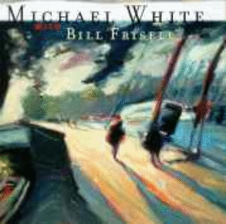 Michael White / Bill Frisell - Motion Pictures