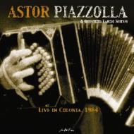 Astor Piazzolla - Live In Colonia, 1984