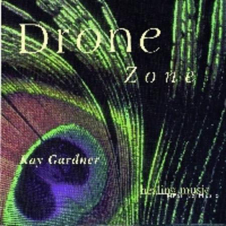 Kay Gardner - Drone Zone