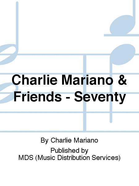 Charlie Mariano & Friends - Seventy