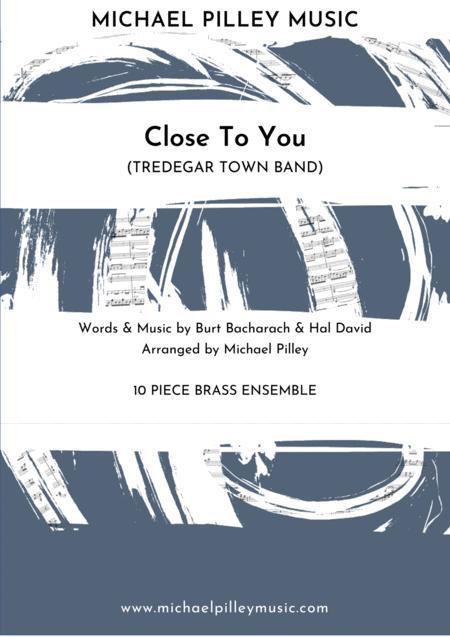 Close To You (Burt Bacharach) 10 Piece Brass Ensemble