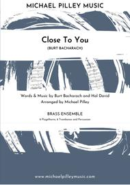 Close To You (Burt Bacharach) Flugels and Trombones